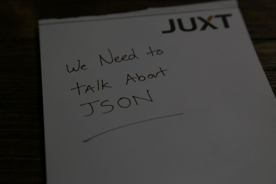 We need to talk about JSON